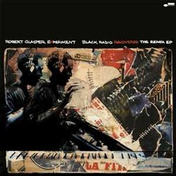 Robert Glasper Experiment - Black Radio Recovered - The Remix EP CD - 50999 4048202