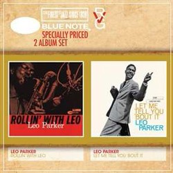 Leo Parker - RVG 2 For 1: Rollin' With Leo & Let Me Tell You 'Bout It CD - 50999 4161952