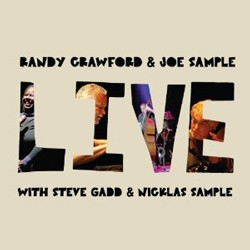 Randy Crawford & Joe Sample With Steve Gadd & Nicklas Sample - Live CD - SLCD 263
