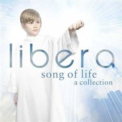 Libera - Song Of Life - A Collection CD - 50999 9799102