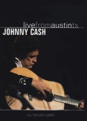Johnny Cash - Live From Austin Tx. DVD - NW 8017