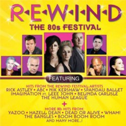 Rewind - The 80s Festival CD - CDBSP3288