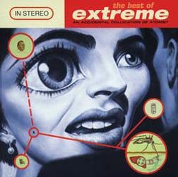 Extreme - The Best Of Extreme (An Accidental Collication Of Atoms) CD - 07314 5408362