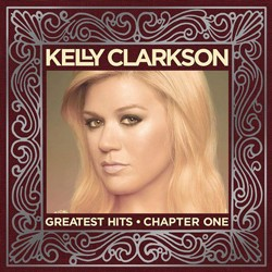 Kelly Clarkson Greatest Hits Chapter One Deluxe Edition