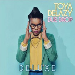 Toya Delazy - Due Drop Deluxe Edition CD+DVD - CDCOL8325