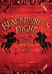 Blackmore's Night - A Knoght In York DVD - 50999 7054939