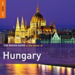 Rough Guide To The Music Of Hungary 2nd Edition CD - RGNET 1283