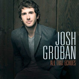 Josh Groban - All That Echoes CD - WBCD 2307