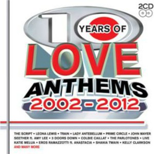 10 Years Of Love Anthems 2002-2012 CD - CDBSP3292