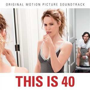 Soundtrack - This Is 40 CD - 50999 7212592