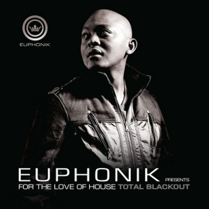 Euphonik - For The Love Of Love Of House 4: Total Blackout CD - SCCD232