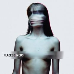 Placebo - Meds CD - 06025 3717536