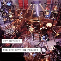 Pat Metheny - The Orchestrion Project CD - 7559796113