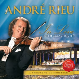 Andre Rieu - In Love With Maastricht - A Tribute To My Home Town CD - 06025 3728091