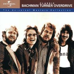 Bachman Turner Overdrive - Classic Bachman Turner Overdrive - The Universal Masters Collection CD - 07314 5484362