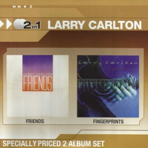 Larry Carlton - Friends / Fingerprints (2 In 1) CD - CDWT 1264