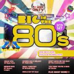 Big In The 80's CD - SSPCD 140