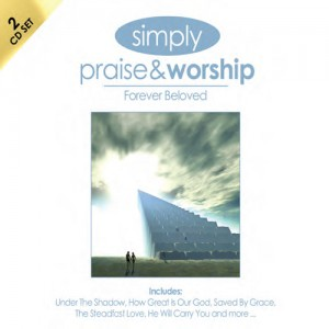 Simply Praise & Worship: Forever Beloved CD - SSS656