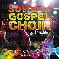 Soweto Gospel Choir - Divine Decade (Celebrating 10 Years) CD - CDRBL 690