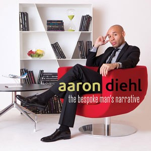 Aaron Diehl - The Bespoke Man's Narrative CD - MAC 1066