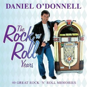 Daniel O'Donnell - The Rock 'n Roll Years CD - MCDLX 182