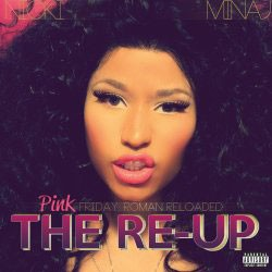 Nicki Minaj - Pink Friday: Roman Reloaded The Re-Up CD+DVD - 06025 3720598