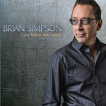 Brian Simpson - Just What You Need CD - SLCD 333