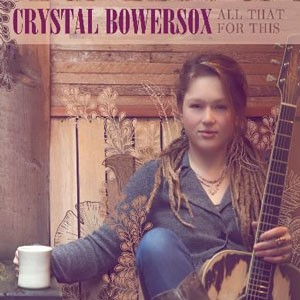 Crystal Bowersox - All That For This CD - SHAN 5808