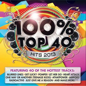 100% Top 40 Hits 2013 CD - CSRCD 372