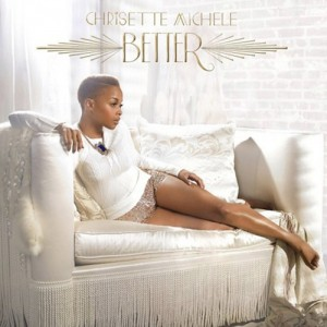 Chrisette Michele - Better CD - 06025 3741531