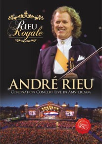 Andre Rieu - Rieu Royale - Coronation Concert Live In Amsterdam DVD - 06025 3739997