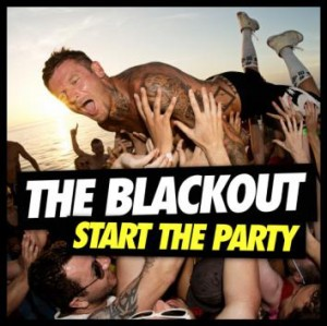 The Blackout - Start The Party CD - COOKCD 574