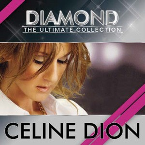 Céline Dion - Diamond - The Ultimate Collection CD - CDSM562