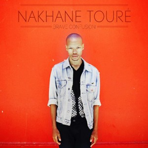 Nakhane Toure - Brave Confusion CD - CDJUST 620