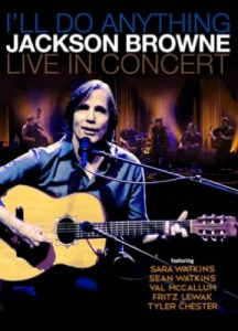 Jackson Browne - I'll Do Anything - Jackson Browne live In Concert DVD - INR 13061