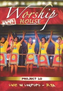 Worship House - Project 10: Live In Limpopo DVD - WHPDVD509