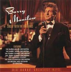 Barry Manilow - Singin' With The Big Bands CD - 07822187712
