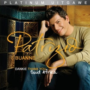 Patrizio Buanne - Dankie /Thank You Suid Afrika CD - MORFCD 794