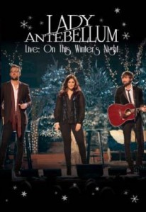Lady Antebellum - Live On This Winter's Night DVD - DVERE038