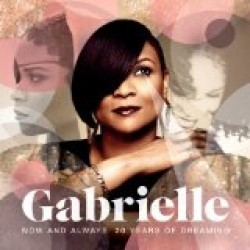 Gabrielle - Now And Always: 20 Years Of Dreaming CD - 06025 3757245