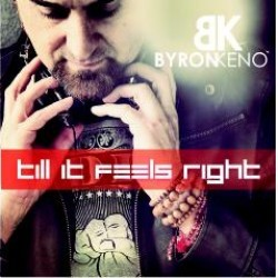 Byron Keno - Till It Feels Right CD - BASE08CD01