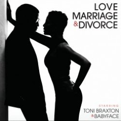 Toni Braxton , Babyface - Love, Marriage & Divorce CD - 06025 3758099