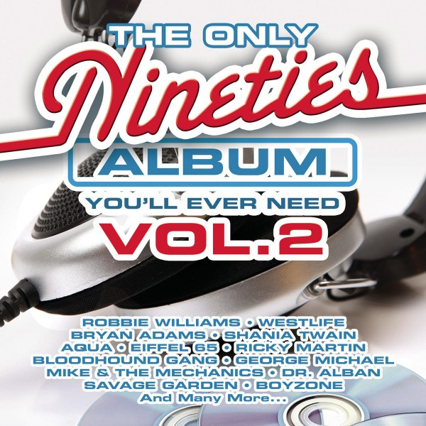 The Only Nineties Album You'll Ever Need Vol. 2 CD - CDBSP3314