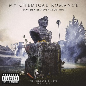 My Chemical Romance - May Death Never Stop You - The Greatest Hits 2001-2013 CD - WBCD 2320