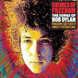 Chimes Of Freedom - Chimes Of Freedom: The Songs Of Bob Dylan CD - 08179 7401001