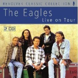 Eagles - Live On Tour CD - REVCDD615