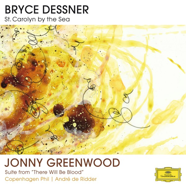 Bryce Dessner & Jonny Greenwood - St. Carolyn by the Sea / Suite From There Will Be Blood CD - 00289 4792388