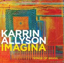 Karrin Allyson - Imagina: Songs Of Brasil CD - 08880 7230428