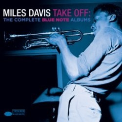 Miles Davis - Take Off: The Complete Blue Note Albums CD - 06025 3779449