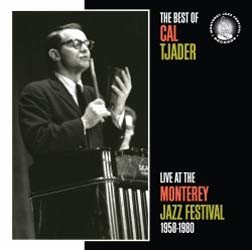 Cal Tjader - The Best Of Cal Tjader At Monterey CD - 08880 7230701